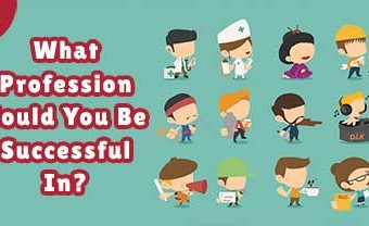 What Profession Could You Be Successful In?