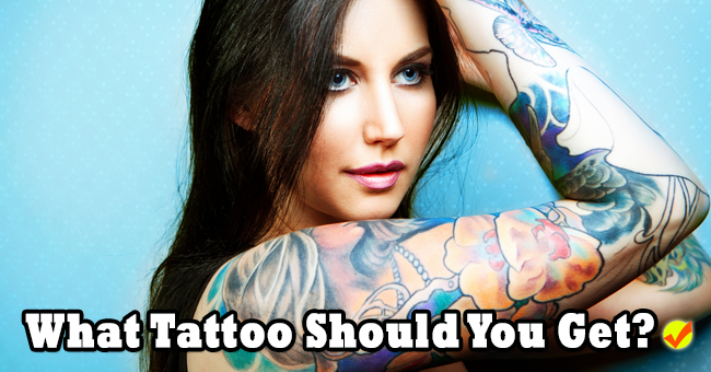 What tattoo should you get quiz social for Should you get a tattoo
