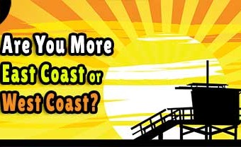 Are You More East Coast Or West Coast?