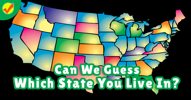 8c5eba961b04a Can We Guess Which State You Live In