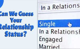 Can We Guess Your Relationship Status?