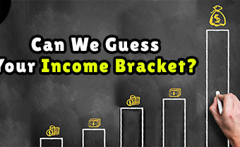 Can We Guess Your Income Bracket?