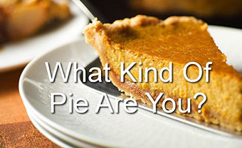 What Kind of Pie Are You?