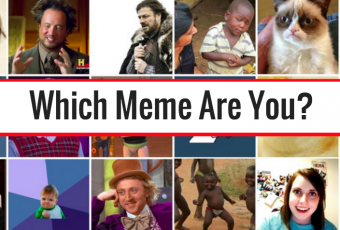 Which Meme Are You?
