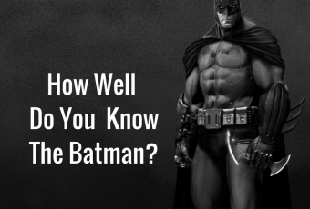 How Well Do You Know The Batman?