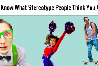 We Know What Stereotype People Think You Are