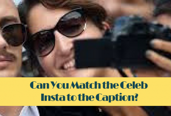Can You Match the Celeb Insta to the Caption?
