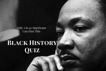Only 2 in 45 Americans Can Pass This Black History Quiz