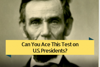 Can You Ace This Test on U.S. Presidents?