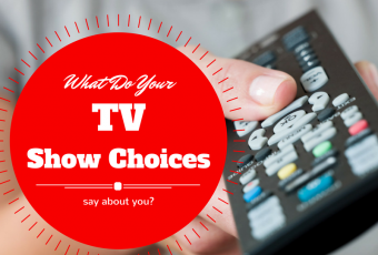 What Do Your TV Preferences Say About You As A Person?