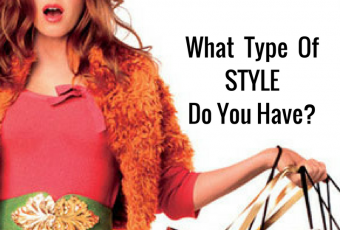 What Type Of Style Do You Have?