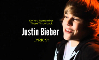 Do You Remember These Throwback Justin Bieber Lyrics?