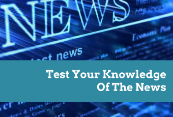 Test Your Knowledge Of This Week's News