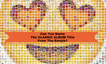Can You Name The Classic Album Title From The Emojis?