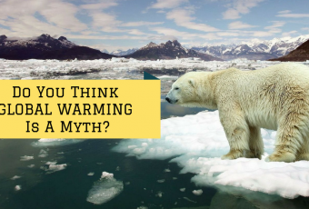 Do You Think Global Warming Is A Myth?