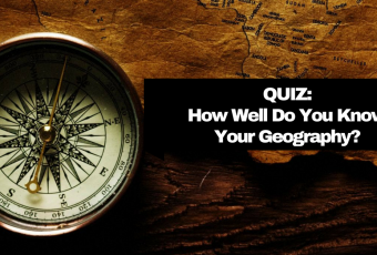 How Well Do You Know Your Geography?