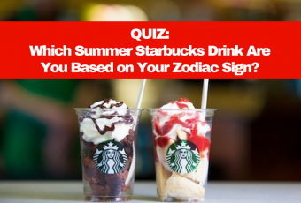 Which Summer Starbucks Drink Are You Based on Your Zodiac Sign?