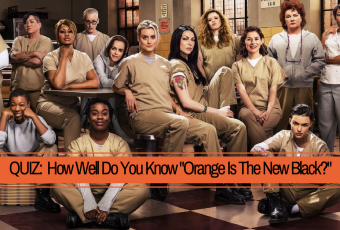 How Well Do You Know Orange Is The New Black?