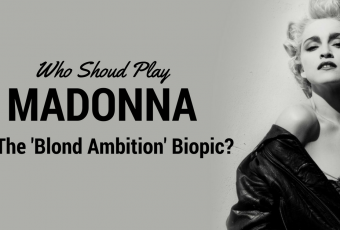 Who Should Play Madonna In The 'Blond Ambition' Biopic?