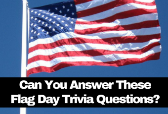Can You Answer These Flag Day Trivia Questions?