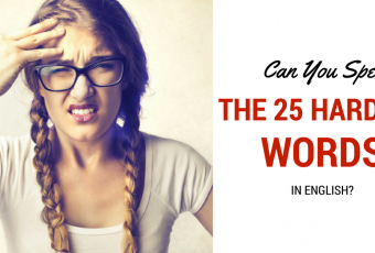 Can You Spell The 25 Hardest Words In English?