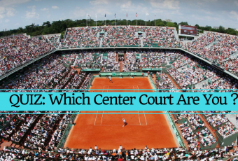 Which Center Court Are You?
