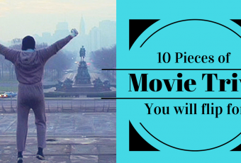 10 Pieces Of Movie Trivia That You Will Flip For.