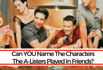 Can YOU Name The Characters The A-Listers Played In Friends?