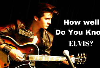 How Well Do You Know Elvis ?