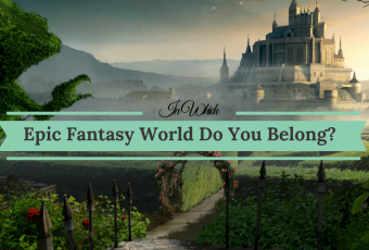In Which Epic Fantasy World Do You Belong?