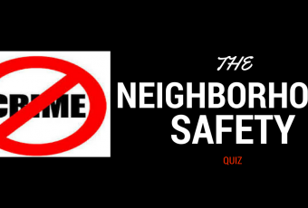 The Neighborhood Safety Quiz