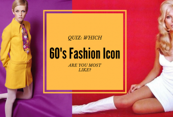 Which 60's Fashion Icon Are You Most Like?