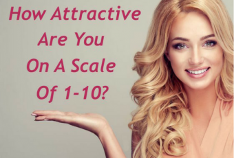 How Attractive Are You On A Scale Of 1-10