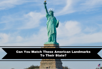 Can You Match These American Landmarks To Their State?