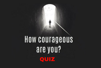 How You Approach These Life Situations Will Determine Your Courage
