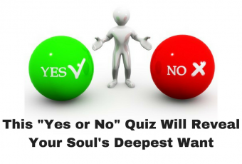 This Yes or No Quiz Will Reveal Your Soul's Deepest Want