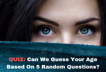 Can We Guess Your Age Based On 5 Random Questions?